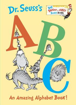Dr. Seuss's ABC By Seuss, Dr.