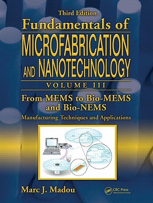 From Mems to Bio-mems and Bio-nems By Madou, Marc